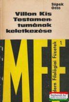 Villon Kis Testamentumának keletkezése