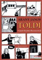 Arany János - Toldi - Vojnich Erzsébet illusztrációival