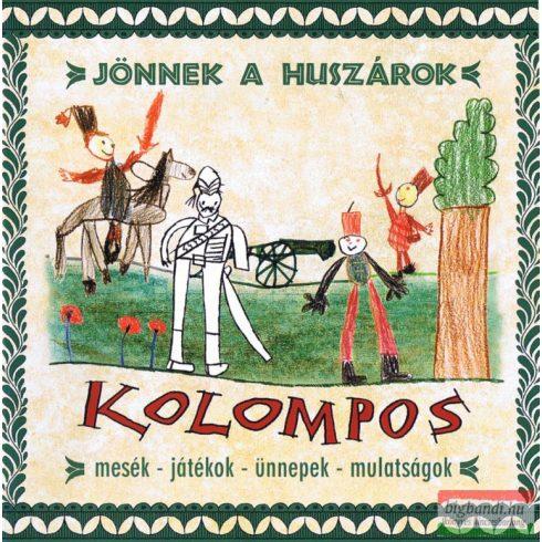 Kolompos - Jönnek a huszárok CD