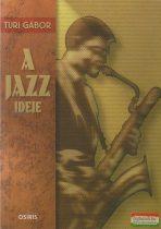 Turi Gábor - A jazz ideje
