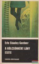 Erle Stanley Gardner - A kölcsönkért lány esete