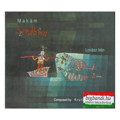 Makám - Lovász Irén - Szindbád CD