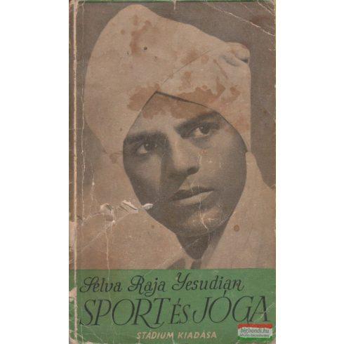 Selva Raja Yesudian - Sport és jóga