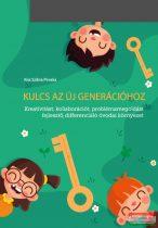 Kiss Szilvia Piroska - Kulcs az új generációhoz