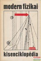 Fényes Imre szerk. - Modern fizikai kisenciklopédia