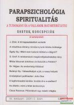 Dr. Liptay András szerk. - Parapszichológia - Spiritualitás XII. évfolyam 2009/2. szám