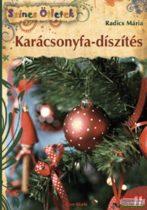 Radics Mária - Karácsonyfa-díszítés