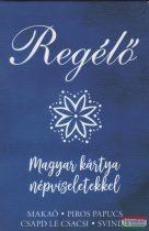 Regélő - Magyar kártya népviseletekkel