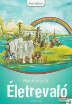 Sinkáné Zombory Katalin - Életrevaló Bibliaismeret 2. Munkafüzet