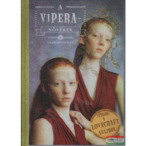 Charles Gilman - A Vipera-nővérek