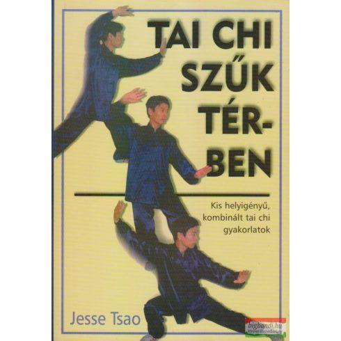 Jesse Tsao - Tai chi szűk térben