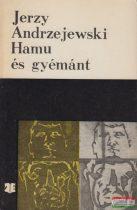 Jerzy Andrzejewski - Hamu és gyémánt
