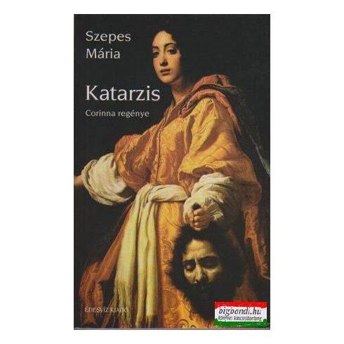 Szepes Mária - Katarzis - Corinna regénye