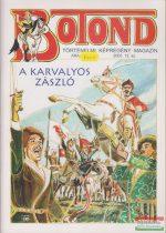 Botond - történelmi képregény magazin 2005. 12. szám