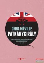 China Mieville - Patkánykirály