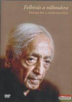 Felhívás a változásra - Életrajzi film J. Krishnamurtiról