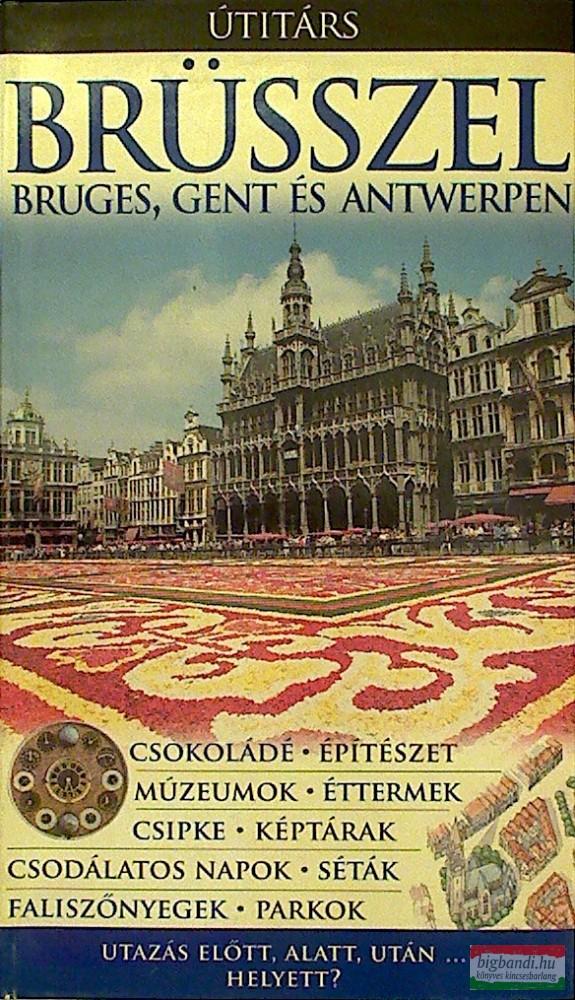 Brüsszel, Bruges, Gent és Antwerpen