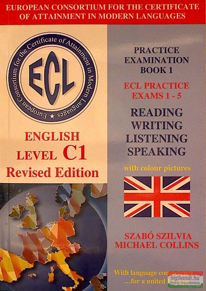 ECL English Level C1 Revised Edition Practice Examination Book 1 ECL Practice Exams 1-5