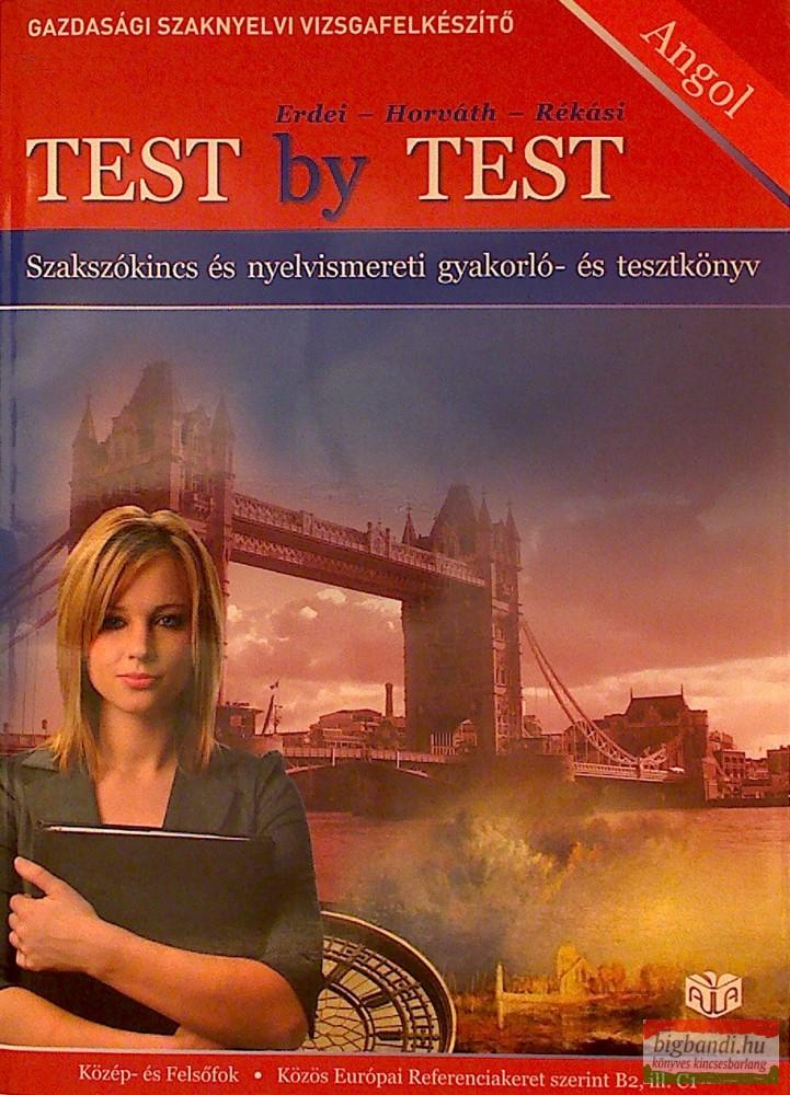 Test by Test - Angol szakszókincs- és nyelvismereti gyakorló és tesztkönyv