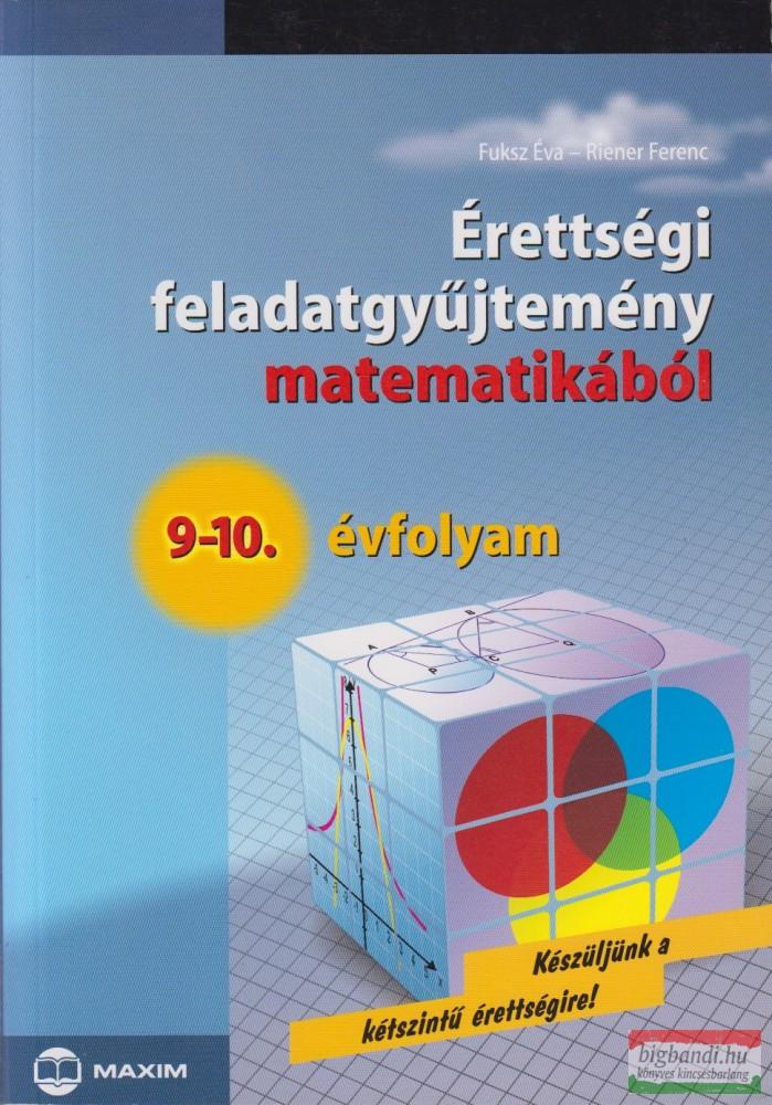 Érettségi feladatgyűjtemény matematikából 9-10.