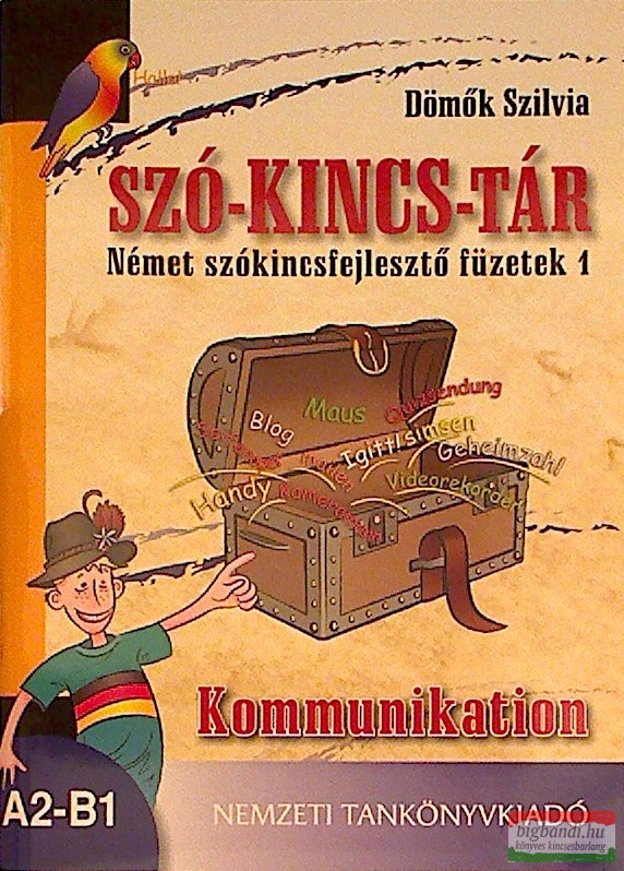 Szó-kincs-tár-Német szókincsfejlesztő füzetek 1.