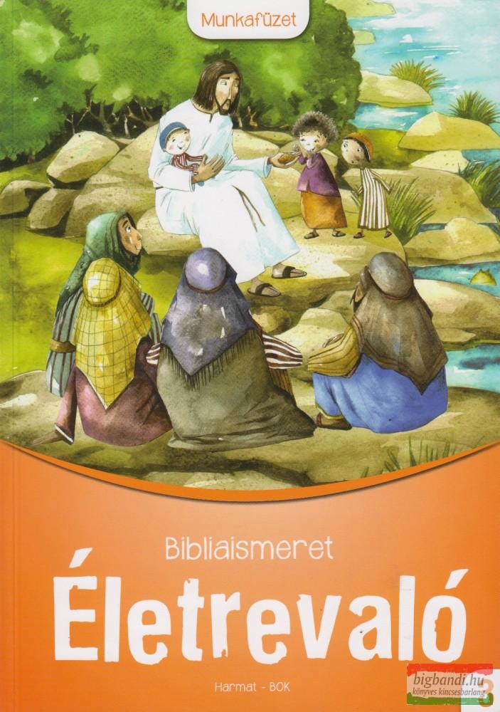 Életrevaló Bibliaismeret 3. Munkafüzet