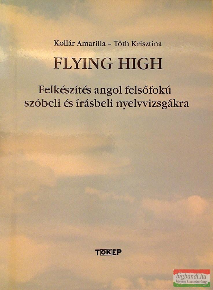 Flying High felkészítés angol felsőfokú szóbeli és írásbeli