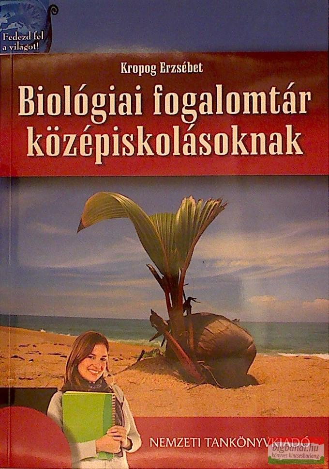 Biológiai fogalomtár középiskolásoknak Javasolt