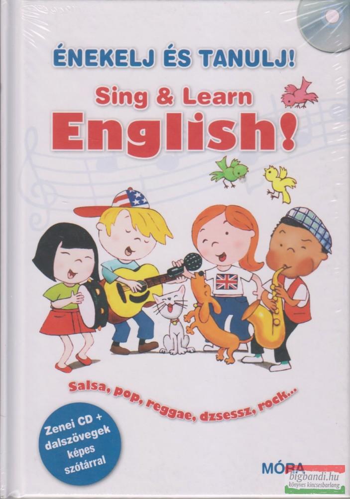 Énekelj és tanulj! Sing&Learn English !
