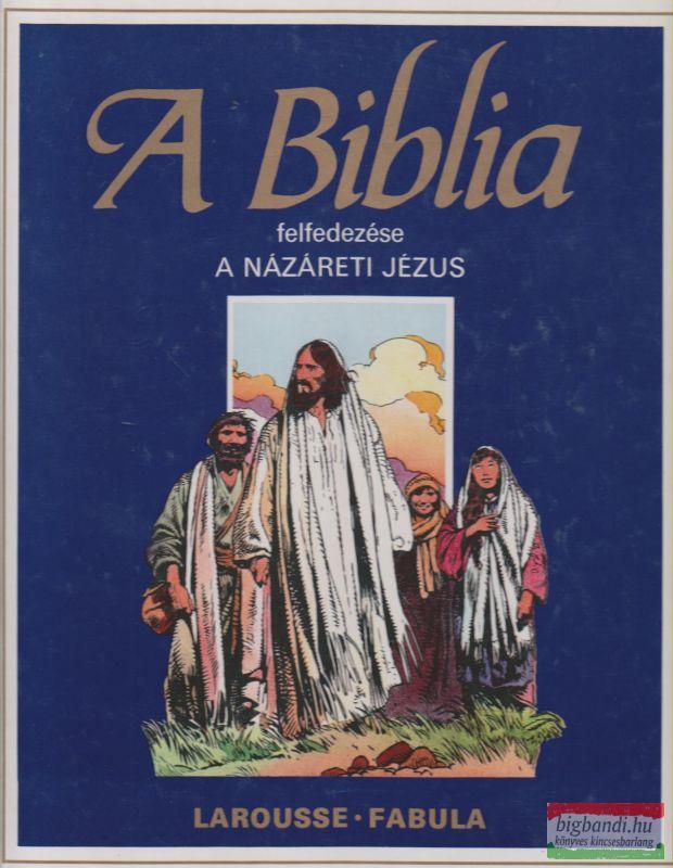 A Biblia felfedezése - Újszövetség 1.
