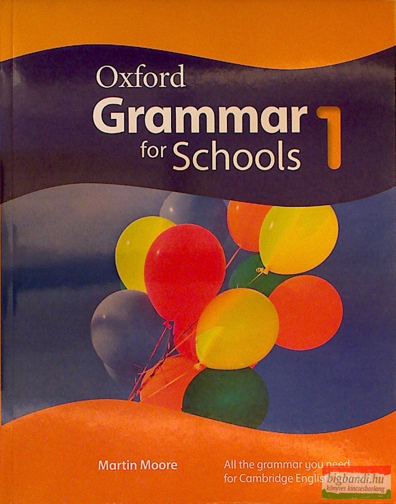 Oxford Grammar for Schools 1.