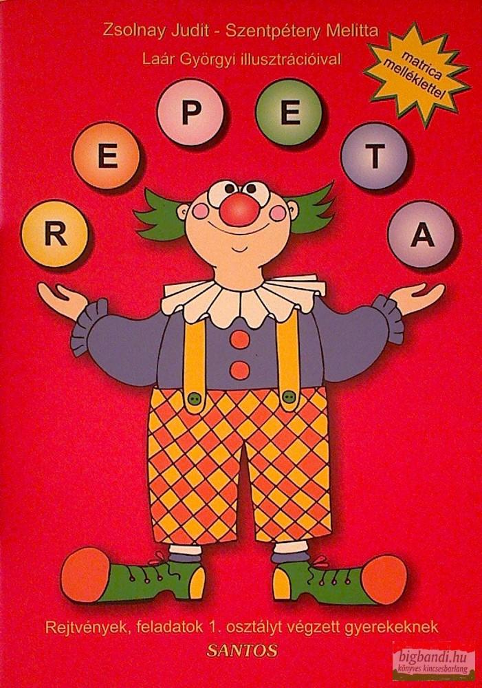 Repeta 1. - Rejtvények, feladatok 1. osztályt végzett gyerekeknek