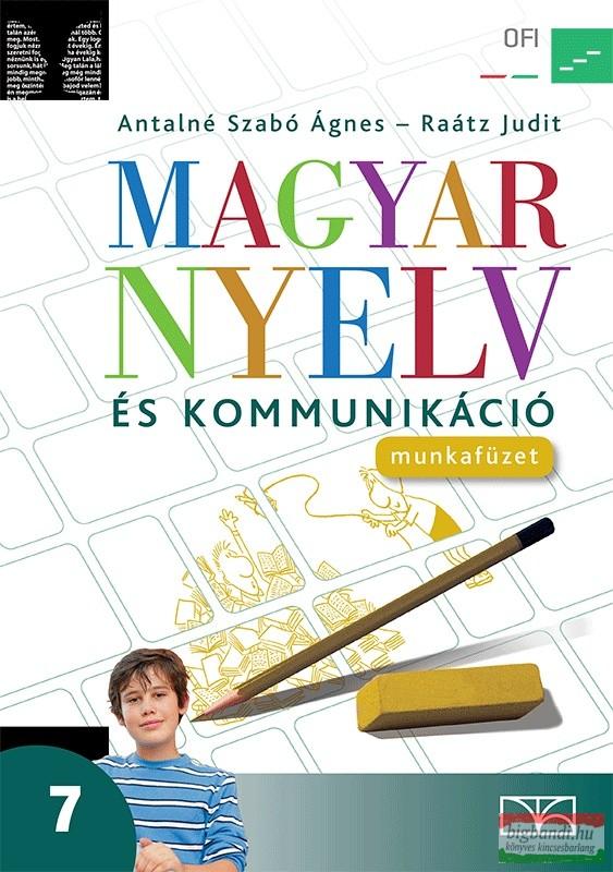 Magyar nyelv és kommunikáció. Munkafüzet a 7. évfolyam számára
