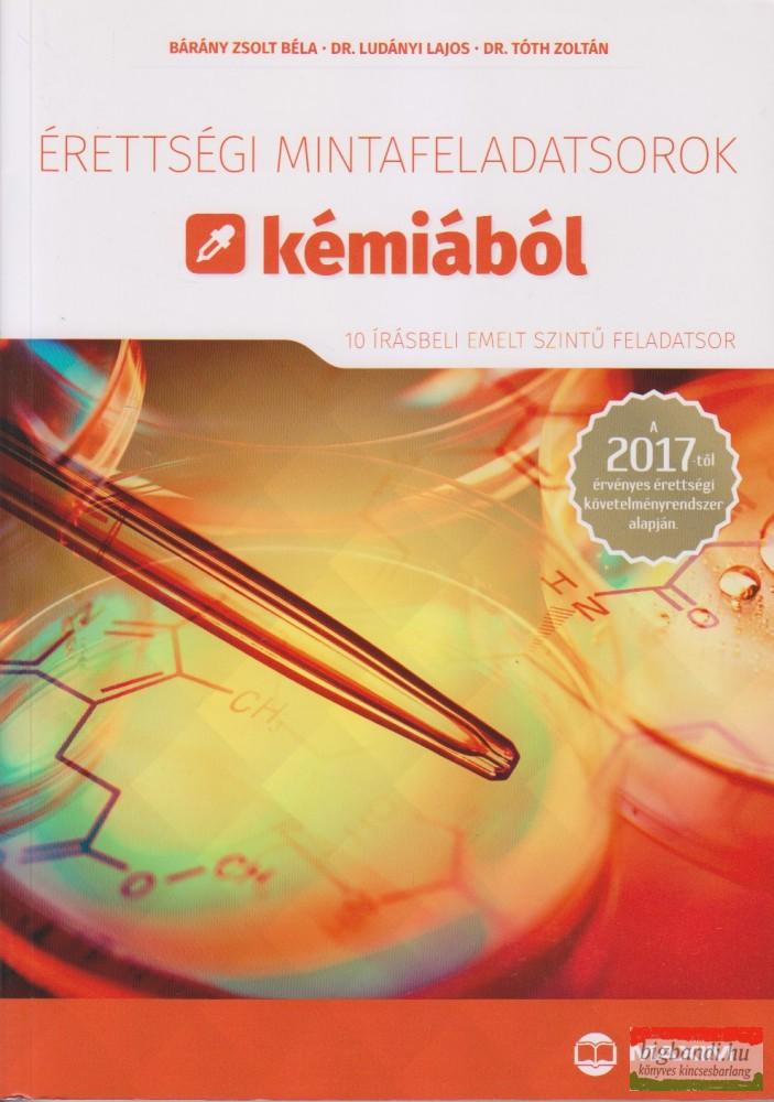 Érettségi mintafeladatsorok kémiából 10 írásbeli emelt szintű feladatsor