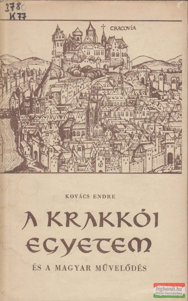 A Krakkói Egyetem és a magyar művelődés