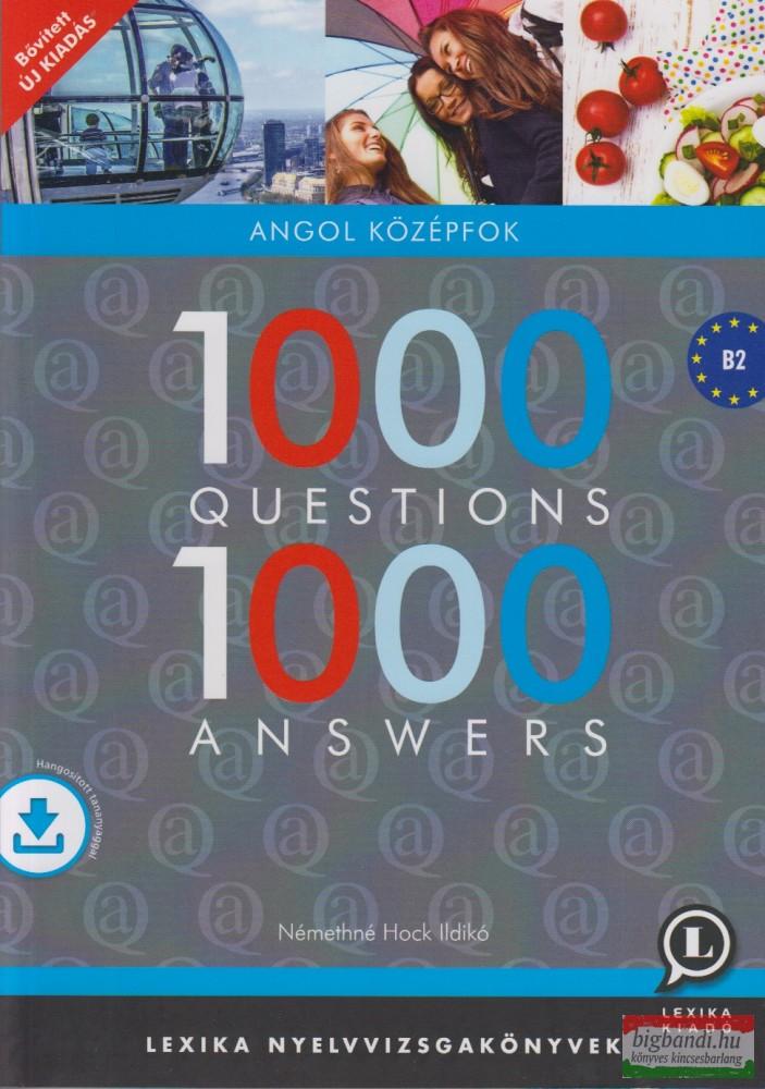 1000 Questions 1000 Answers - Angol középfok + letölthető hanganyag