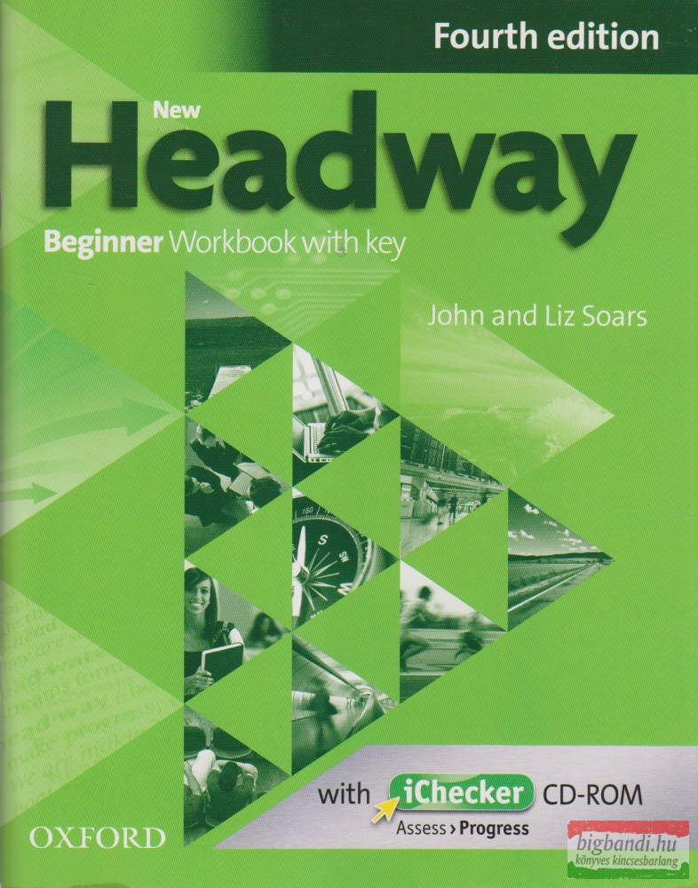 New Headway Beginner Workbook with key Fourth Edition with iChecker CD-ROM