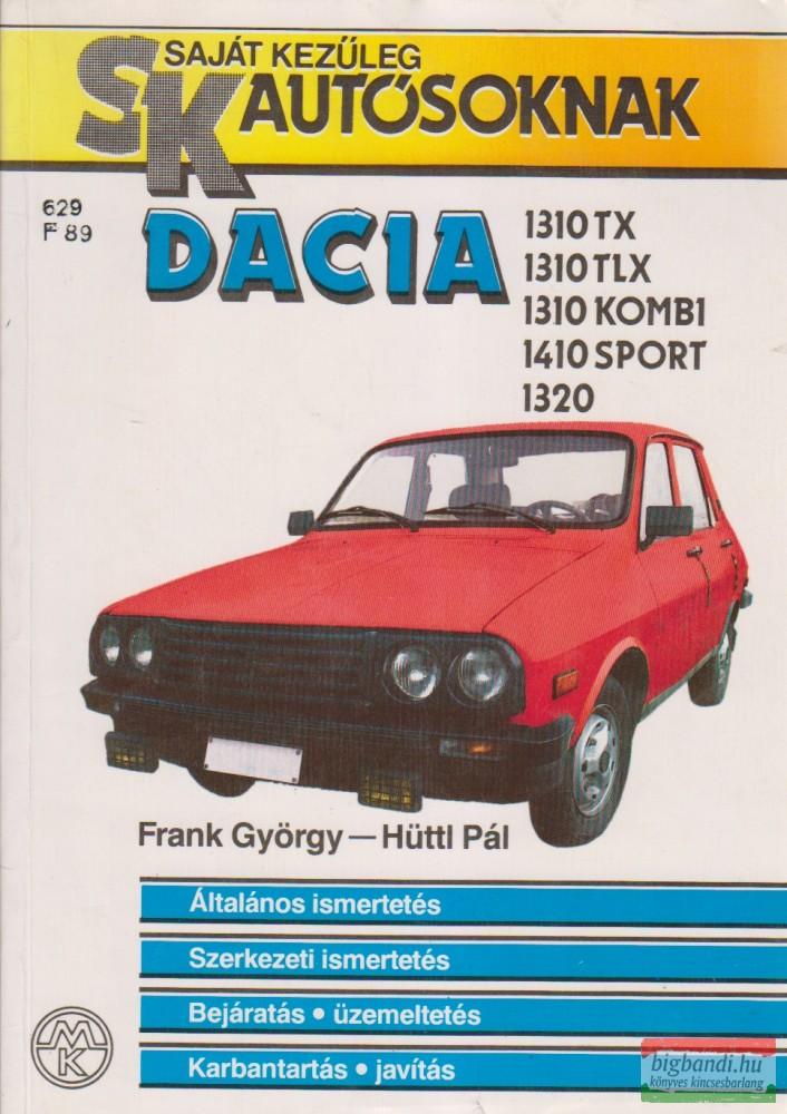 Dacia 1310 TX, 1310 TLX, 1310 Kombi, 1410 Sport, 1320