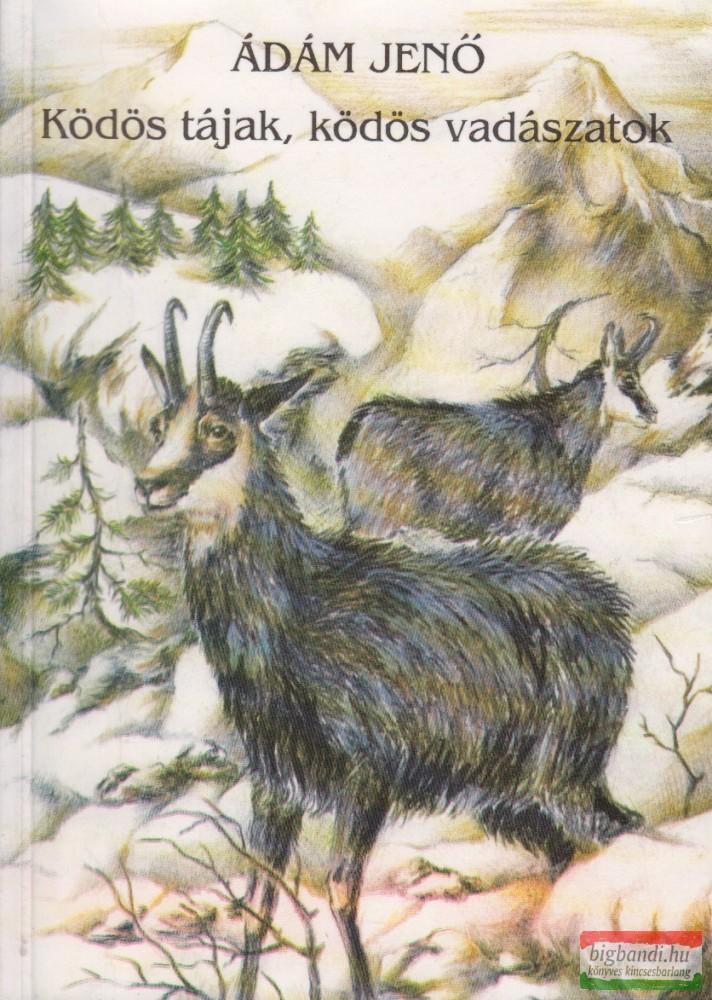 Ködös tájak, ködös vadászatok (dedikált)