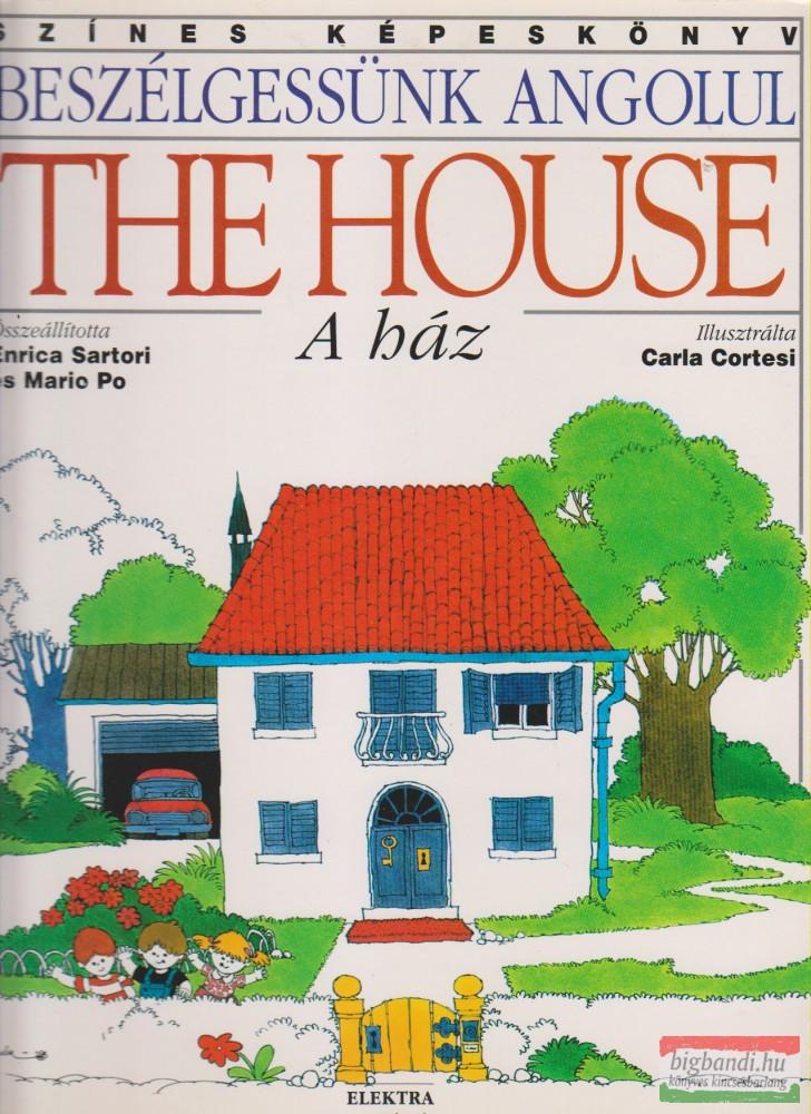 The House / A ház