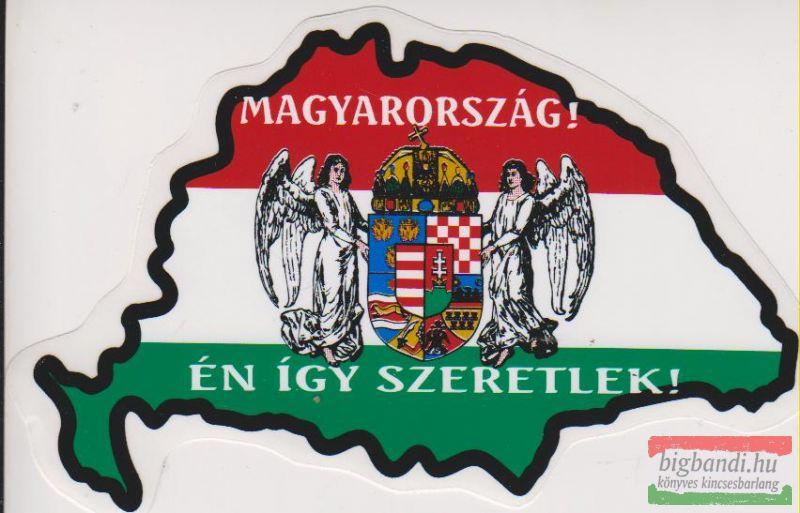 Magyarország! Én így szeretlek! angyalos címerrel