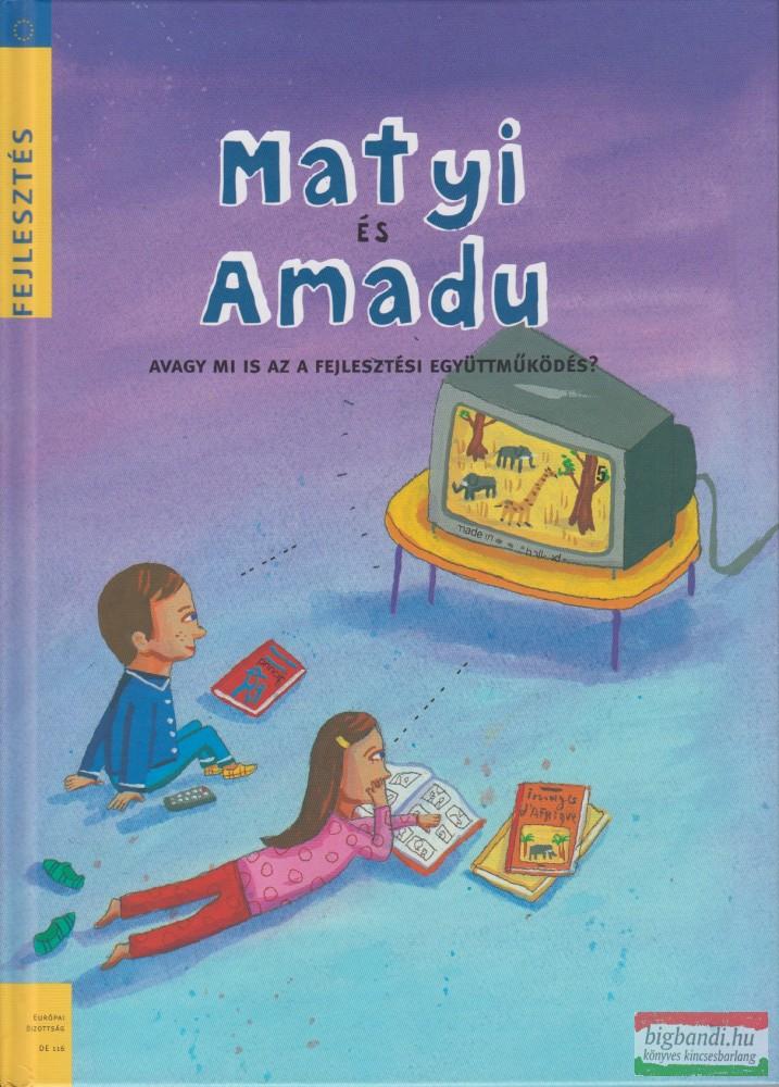 Matyi és Amadu
