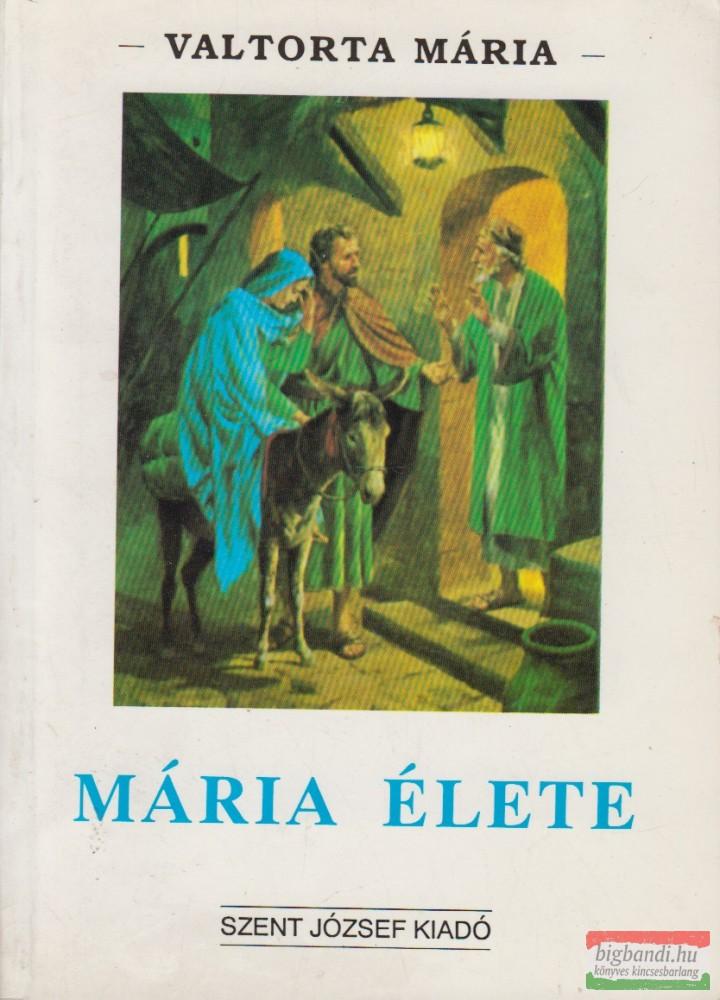Mária élete I.
