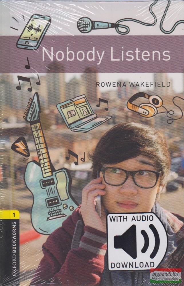 Nobody Listens - letölthető hanganyaggal