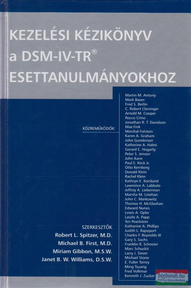 Kezelési kézikönyv a DSM-IV-TR esettanulmányokhoz