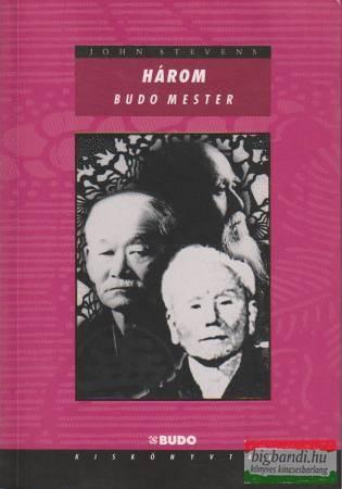 Három Budo mester