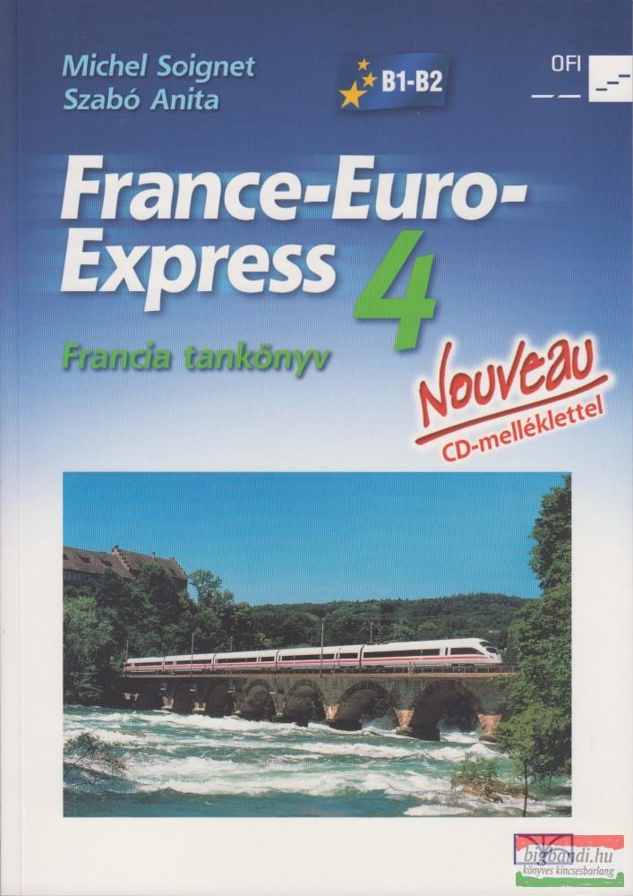 France-Euro-Express 4 Nouveau - Francia tankönyv - CD - melléklettel
