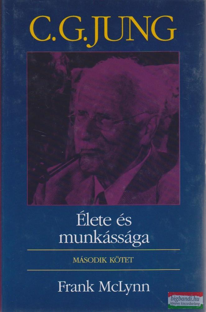C. G. Jung élete és munkássága II. kötet