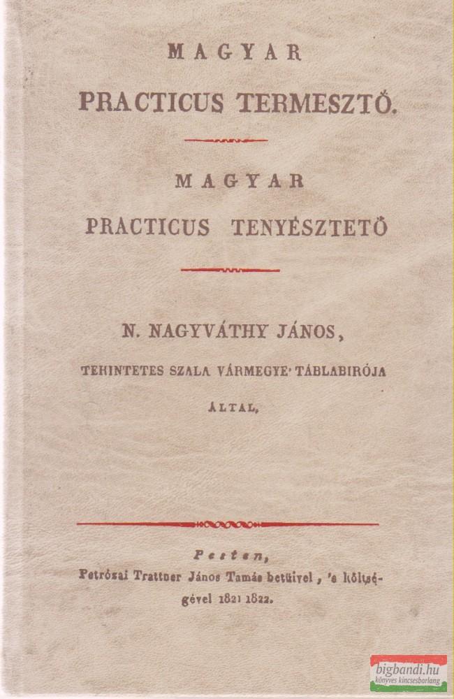 Magyar practicus termesztő / Magyar practicus tenyésztető
