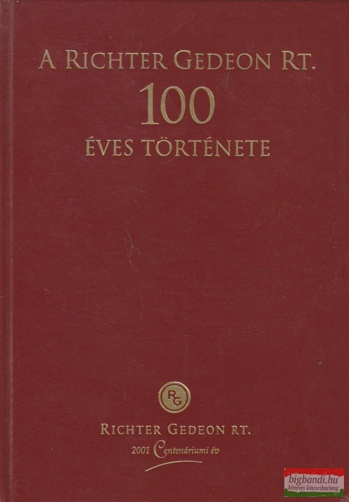 A Richter Gedeon Rt. 100 éves története